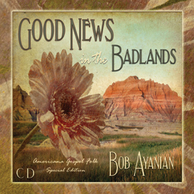 Good News in the Badlands