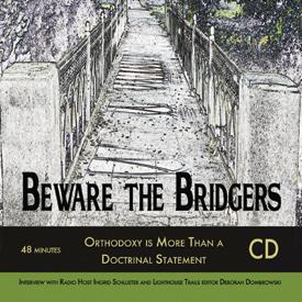Beware The Bridgers