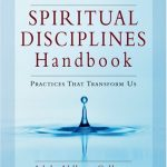"""Spiritual Disciplines Handbook"" – Christian Organizations, Seminaries, and Ministry Leaders Incorporate This Mystical Primer into Christian Education"