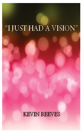 I Just Had A Vision