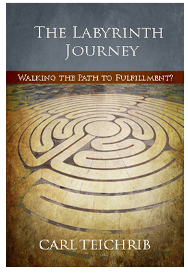 The Labyrinth Journey - Walking the Path to Fulfillment?