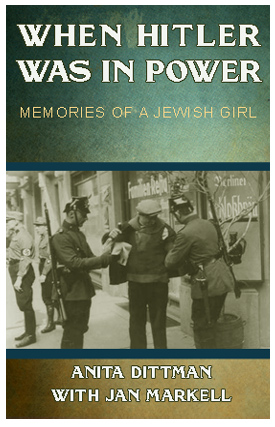 When Hitler Was In Power - Memories of A Jewish Girl