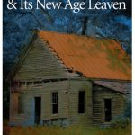 NEW BOOKLET – The Shack and Its New Age Leaven