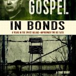 The Georgi Vins' Story: The Gospel in Bonds (A Book Review)