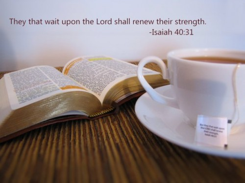 bible-tea-devotional-isaiah-40-31-but-they-that-wait-upon-the-lord-shall-renew-their-strength-scripture