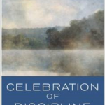Celebration of Discipline – 38 Years of Influence! – Probably On Your Pastor's Bookshelf