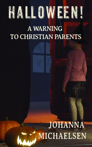Halloween! A Warning to Christian Parents
