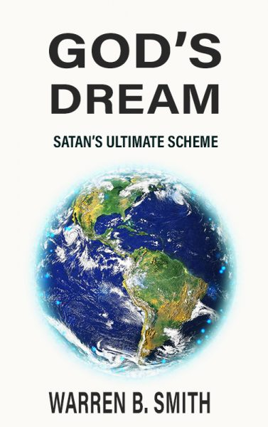 God's Dream: Satan's Ultimate Scheme
