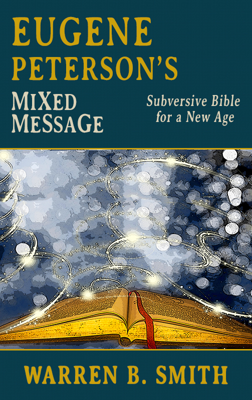 NEW BOOKLET: Eugene Peterson's Mixed Message: A Subversive