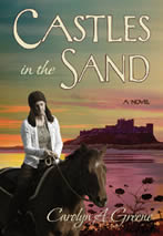 Castles in the Sand by Carolyn A. Greene