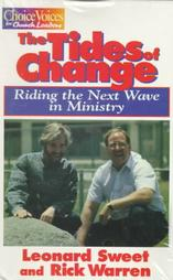 The Tides of Change with Rick Warren and Leonard Sweet